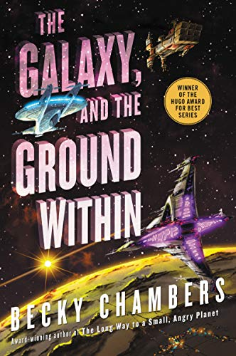 Amazon.com: The Galaxy, and the Ground Within: A Novel (Wayfarers Book 4)  eBook: Chambers, Becky: Kindle Store