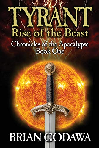 Tyrant: Rise of the Beast (Chronicles of the Apocalypse)