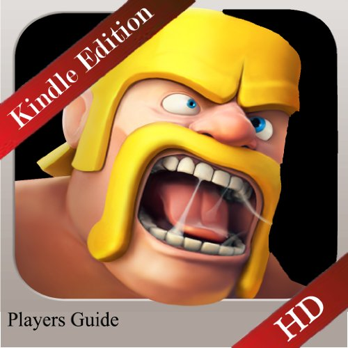 Clash of Clans - Ultimate Guide, Strategy, Tips, Hints, Game Guide, & Walkthrough (English Edition)
