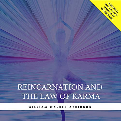 Reincarnation and the Law of Karma audiobook cover art