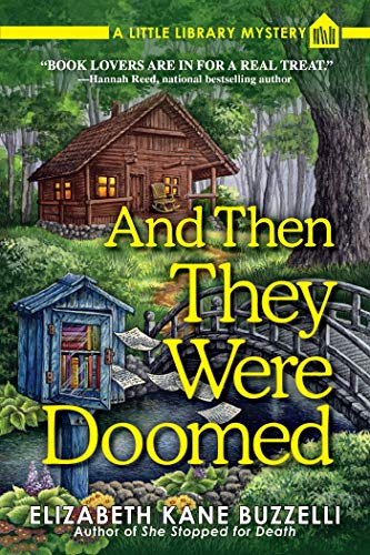 Image of And Then They Were Doomed: A Little Library Mystery