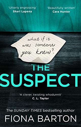 The Suspect: The most addictive and clever new crime thriller of 2019 by [Fiona Barton]