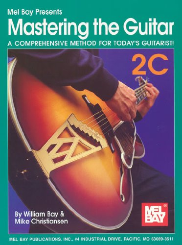 Mastering the Guitar Book 2C: A Comprehensive Method for Today\'s Guitarist! [With 2 CDs] (Mastering Guitar)