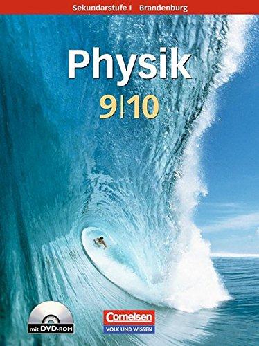 Physik für die Sekundarstufe I - Brandenburg - Neue Ausgabe: 9./10. Schuljahr - Schülerbuch mit DVD-ROM
