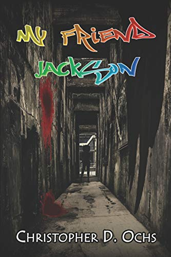 My Friend Jackson