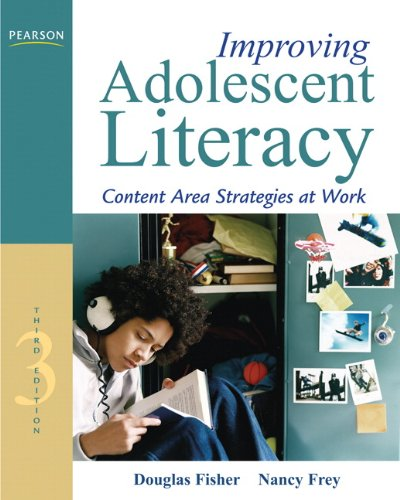 Improving Adolescent Literacy: Content Area Strategies at Work (3rd Edition)
