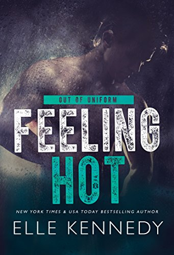Feeling Hot (Out of Uniform Book 3) (English Edition)