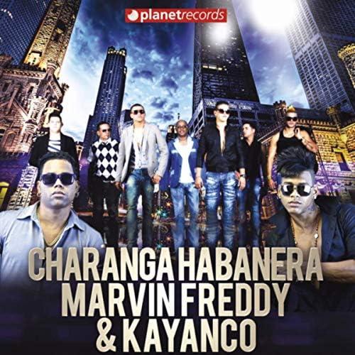 David Calzado Y Su Charanga Habanera, Marvin Freddy & Kayanco