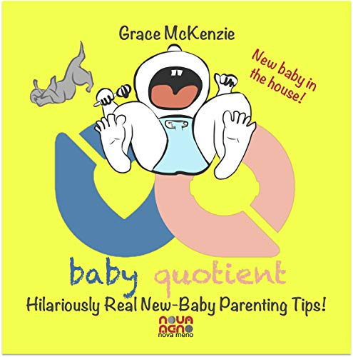 Baby Quotient - Hilariously Real New Baby Parenting Tips (English Edition)