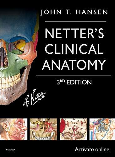 Netter's Clinical Anatomy (Netter Basic Science)