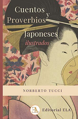 Cuentos y proverbios japoneses ilustrados (LOS MEJORES CUENTOS)