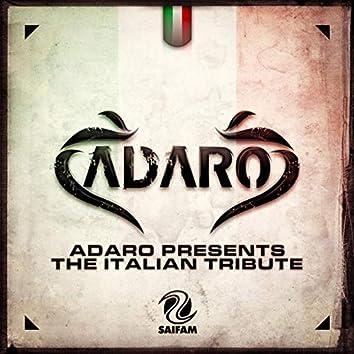 Adaro Presents The Italian Tribute