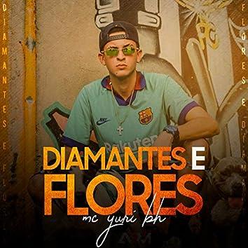 Diamantes e Flores