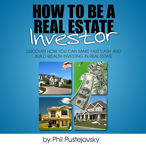 How to be a Real Estate Investor audiobook cover art