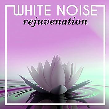 White Noise Rejuvenation