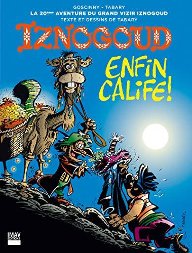 Iznogoud - tome 20 - Iznogoud enfin calife ! (BANDE DESSINEE)