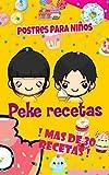 Peke Recetas: Postres fáciles para niños