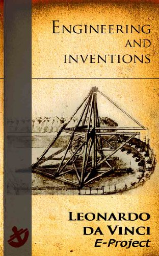 Leonardo da Vinci: Engineering and inventions (English Edition)