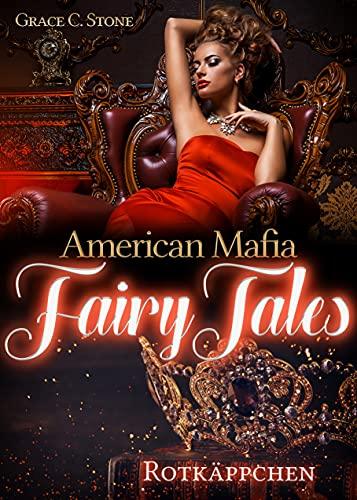 American Mafia FairyTales: Rotkäppchen