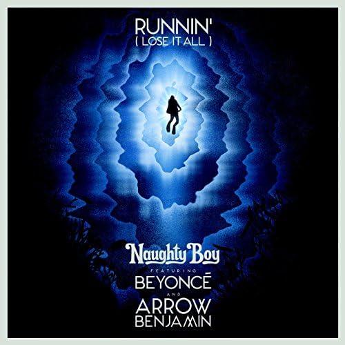 Naughty Boy feat. Beyoncé & Arrow Benjamin