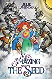 Mrs. Amazing and The Seed