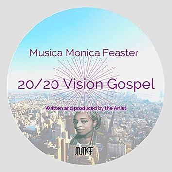 20/20 Vision Gospel