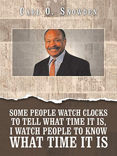 Some People Watch Clocks to Tell What Time It Is, I Watch People to Know What Time It Is (English Edition)