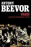 París después de la liberación: 1944-1949 (Memoria Crítica)