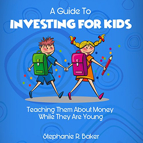 A Guide to Investing for Kids audiobook cover art