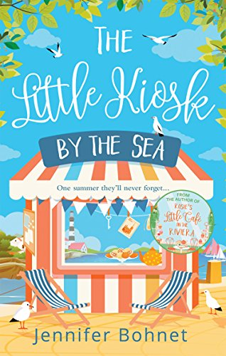 The Little Kiosk By The Sea: A Perfect Summer Beach Read (English Edition)