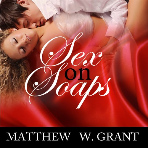 Sex on Soaps audiobook cover art