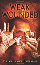 Weak and Wounded (BJF Short Story Series)