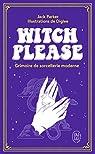 Witch Please : Grimoire de sorcellerie moderne par Diglee