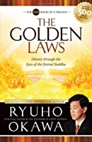 Golden Laws: History Through the Eyes of the Eternal Buddha