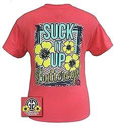 Girlie Girl Originals Suck It Up Buttercup Short Sleeve T-shirt