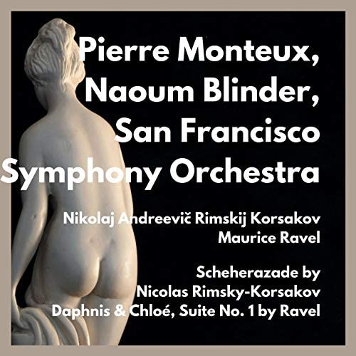 Naoum Blinder, Pierre Monteux & San Francisco Symphony Orchestra