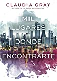 Mil lugares donde encontrarte (Spanish Edition)