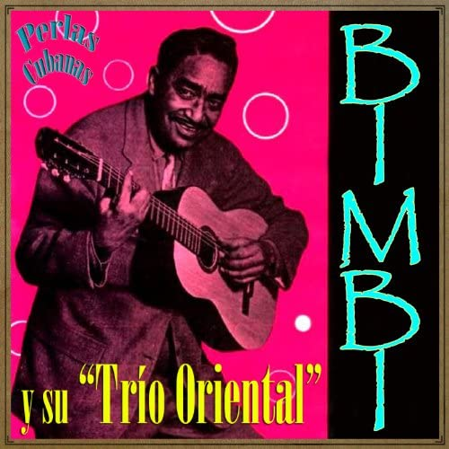 Bimbi feat. Trío Oriental