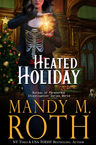 Heated Holiday: A Vampire Romance (Bureau of Paranormal Investigation Book 2)