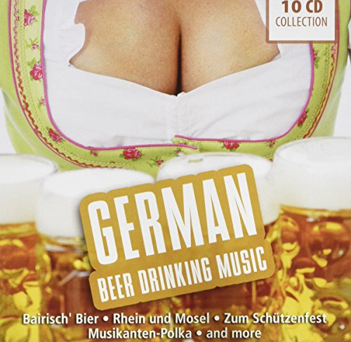 German Beer Drinking Music - Bairisch Bier, Rhein und Mosel, zum Schützenfest, Musikanten Polka