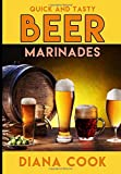 Quick and Tasty Beer Marinades