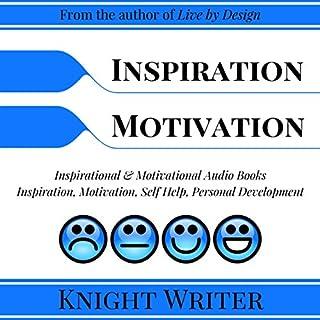 Inspiration, Motivation, Self Help, Personal Development audiobook cover art