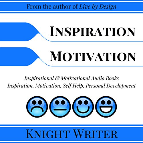 Inspiration, Motivation, Self Help, Personal Development audiobook cover art