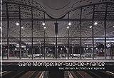 Gare Montpellier Sud de France