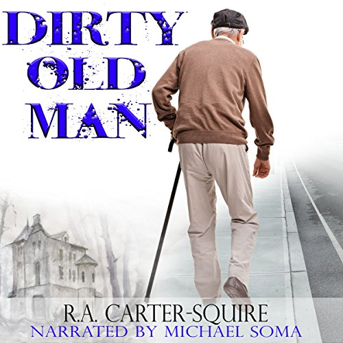 Dirty Old Man audiobook cover art