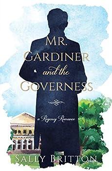 Mr Gardiner and the Governess  A Regency Romance  Clairvoir Castle Romances