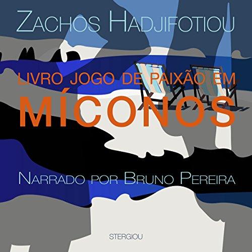 Livro Jogos de Paixão em Míconos [Passion Games in Mykonos] audiobook cover art