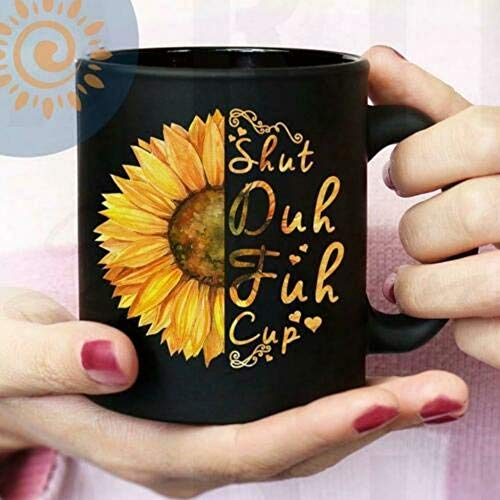 Hippie Sunflower Shut Duh Fuh Cup Mug Black Ceramic 11oz Coffee Tea Cup Present JPAQ