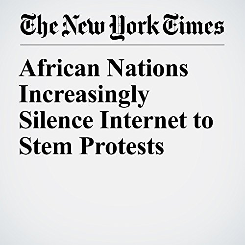 African Nations Increasingly Silence Internet to Stem Protests copertina