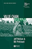 Value Chain Struggles: Institutions and Governance in the Plantation Districts of South India (RGS-IBG Book Series)
